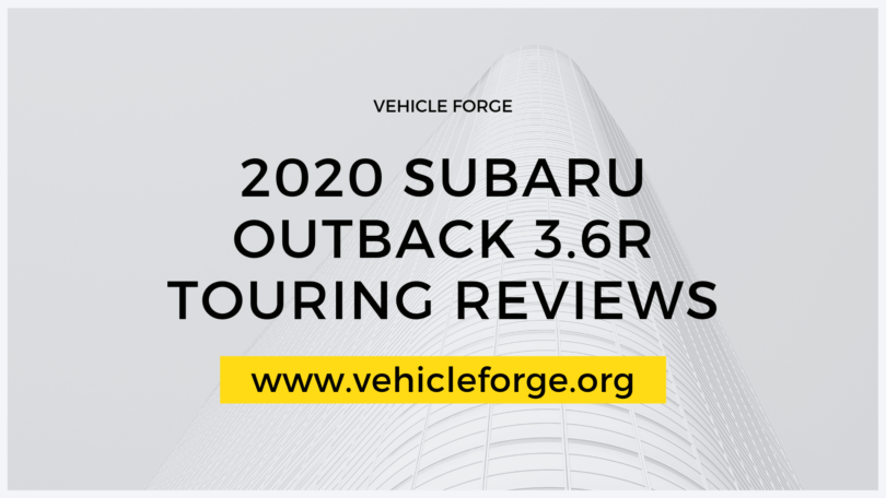 2020 Subaru Outback 3.6R Touring Reviews